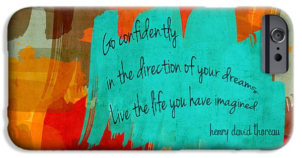 Thoreau iPhone Cases - Go Confidently iPhone Case by Bonnie Bruno