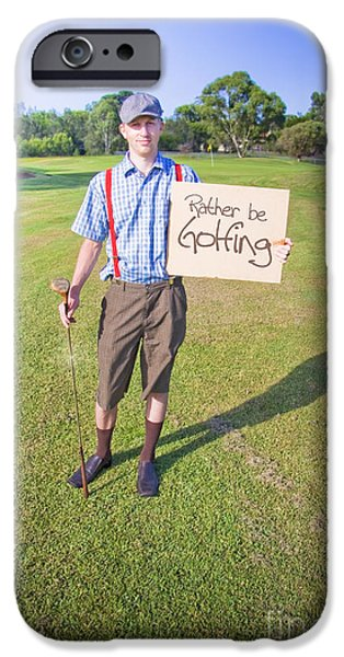 Caption iPhone Cases - Golf Player Holding Sign iPhone Case by Ryan Jorgensen