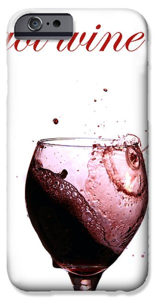 Wine Pour iPhone Cases - Got Wine iPhone Case by Michael Ledray