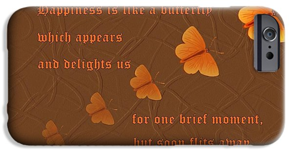 David iPhone Cases - Happiness is like a butterfly iPhone Case by David Dehner