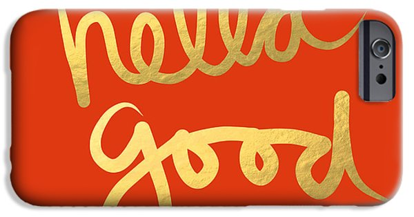 House Mixed Media iPhone Cases - Hella Good in Orange and Gold iPhone Case by Linda Woods