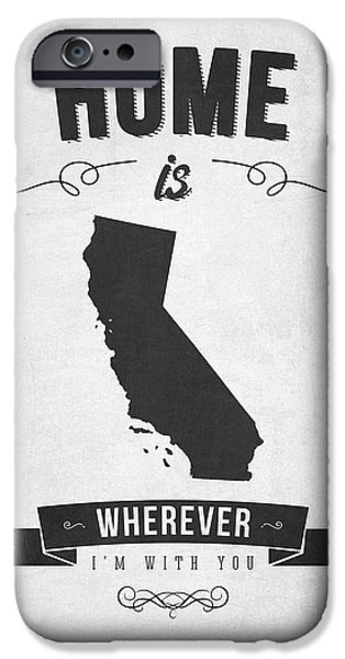 California State Map iPhone Cases - Home is wherever im with you California - Gray iPhone Case by Aged Pixel