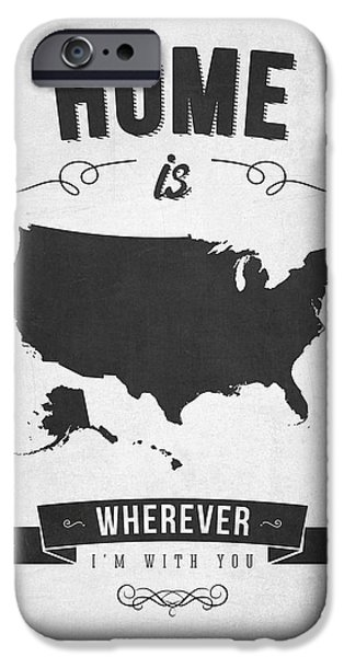 I Love America iPhone Cases - Home is wherever im with you USA - Gray iPhone Case by Aged Pixel