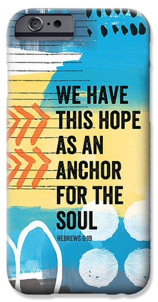 Scripture iPhone Cases - Hope Is An Anchor For The Soul- contemporary scripture art iPhone Case by Linda Woods