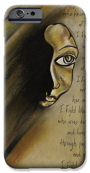 Poetic Pastels iPhone Cases - I Fight Like a Woman iPhone Case by Roxane Tracey