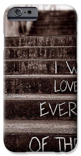 I Will Love You iPhone Case by Bob Orsillo