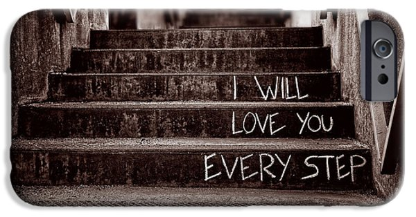 Stairs iPhone Cases - I Will Love You iPhone Case by Bob Orsillo