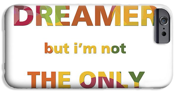 Beatles Mixed Media iPhone Cases - Im a dreamer but im not the only one iPhone Case by Gina Dsgn