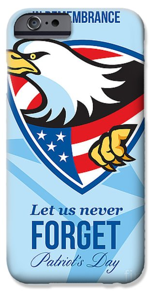 Patriots Day iPhone Cases - In Remembrance Let Us Never Forget Patriots Day Poster iPhone Case by Aloysius Patrimonio