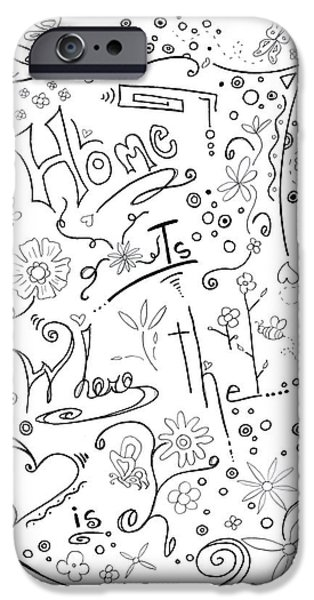 Joyful Drawings iPhone Cases - Inspirational Quote Black and White Typography Art Home is Where the Heart Is by Megan Duncanson iPhone Case by Megan Duncanson