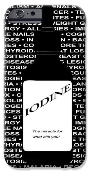 Miracle Digital iPhone Cases - IODINE the MIRACLE NUTRIENT iPhone Case by Daniel Hagerman