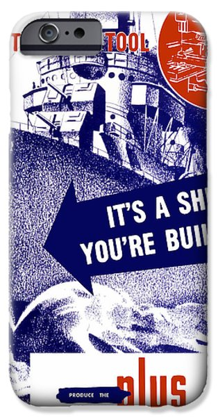 Battleship iPhone Cases - Its A Ship Your Building iPhone Case by War Is Hell Store