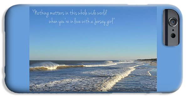 Seaside Heights iPhone Cases - Jersey Girl Seaside Heights Quote iPhone Case by Terry DeLuco