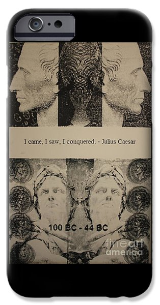 Michael Mixed Media iPhone Cases - Julius Caesar quote  iPhone Case by Michael Kulick