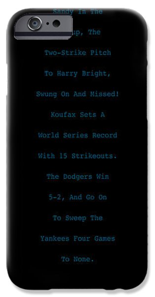 Koufax Dominates Yankees iPhone Case by Ron Regalado