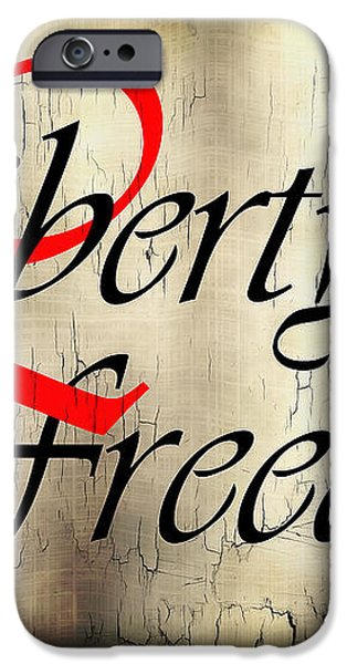 LIBERTY FREEDOM iPhone Case by Daniel Hagerman