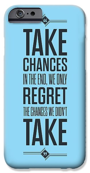 Chance iPhone Cases - Life Inspirational Quotes  iPhone Case by Lab No 4 - The Quotography Department