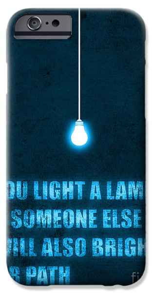 Quotation iPhone Cases - Light a lamp iPhone Case by Budi Kwan