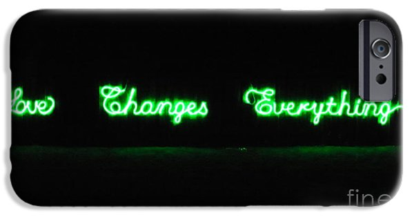 Hope And Change iPhone Cases - Love Changes Everything iPhone Case by Agnieszka Ledwon