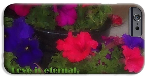 Eternal Inspirational iPhone Cases - Love Is Eternal iPhone Case by Bobbee Rickard