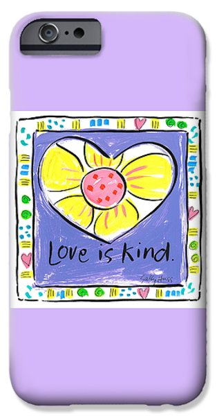 Sally Huss iPhone Cases - Love is Kind iPhone Case by Sally Huss