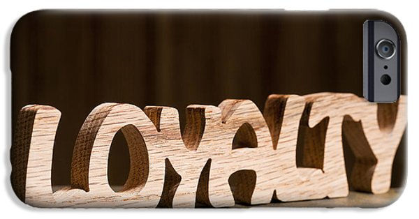 Positive Attitude iPhone Cases - Loyalty iPhone Case by Donald  Erickson