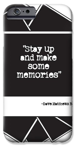 Dave Digital Art iPhone Cases - Make Some Memories iPhone Case by Sarah St Pierre