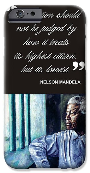 President iPhone Cases - Mandela - Quote 2 iPhone Case by Alan Levine