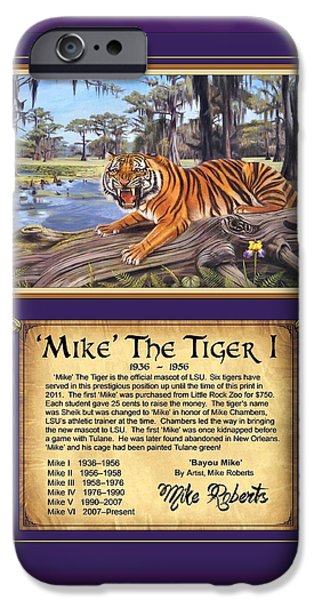 Mike The Tiger iPhone Cases - Mike The Tiger I iPhone Case by Mike Roberts