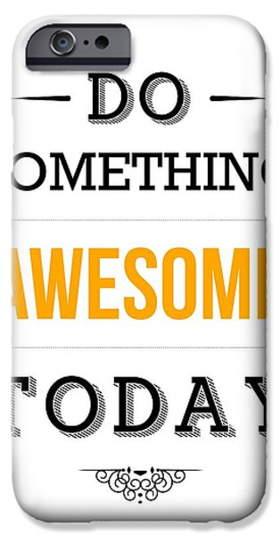 Motivational Typography Poster iPhone Case by Lab No 4 - The Quotography Department