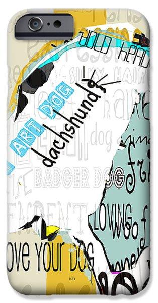 Dachshund Digital Art iPhone Cases - My Art Dachshund iPhone Case by Bri Buckley