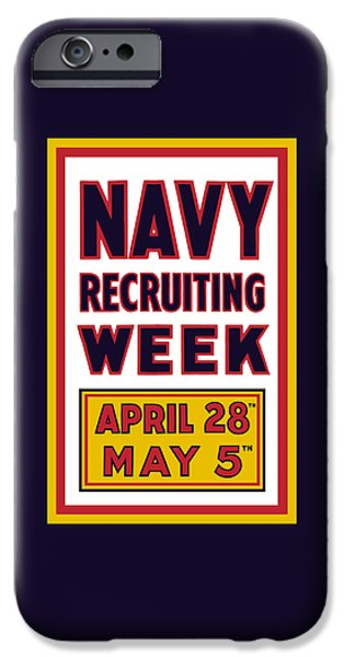 Wwi iPhone Cases - Navy Recruiting Week  iPhone Case by War Is Hell Store