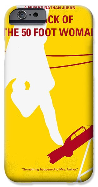 Size iPhone Cases - No276 My Attack of the 50 Foot Woman minimal movie poster iPhone Case by Chungkong Art