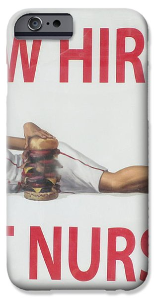 Now Hiring Hot Nurses iPhone Case by Kay Novy