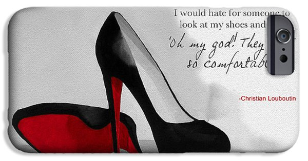 Original Mixed Media iPhone Cases - Oh my God Louboutin iPhone Case by Rebecca Jenkins