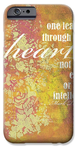 Multimedia iPhone Cases - One Learns Through The Heart iPhone Case by Karen Kuykendall