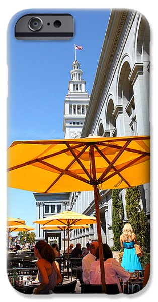 Clock Shop iPhone Cases - Outdoor Dining At the San Francisco Ferry Building 5D25377 iPhone Case by Wingsdomain Art and Photography