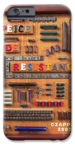 Electronic Mixed Media iPhone Cases - Peice De Resistanc iPhone Case by Bill Czappa