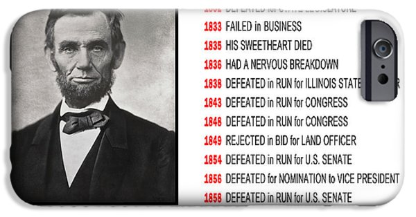 Autographed iPhone Cases - PERSEVERANCE of ABRAHAM LINCOLN iPhone Case by Daniel Hagerman