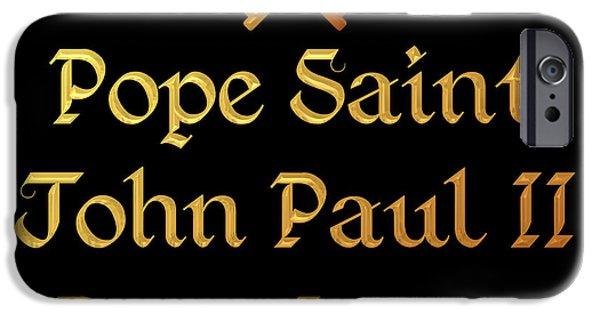 Pope John Paul Ii iPhone Cases - Pope Saint John Paul II Pray for Us iPhone Case by Rose Santuci-Sofranko