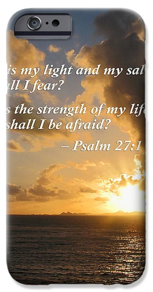 Psalm 27 1 The Lord Is My Light iPhone Case by Susan Savad