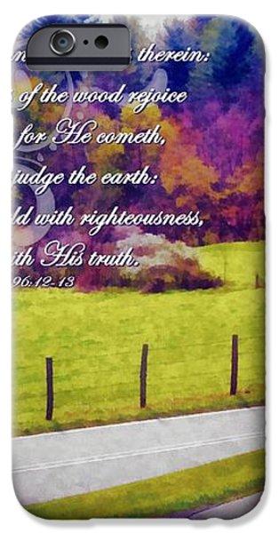 Psalm 96 12 13 iPhone Case by Michelle Greene Wheeler