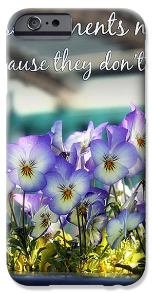 Purple Pansies and Life Quote iPhone Case by Nishanth Gopinathan