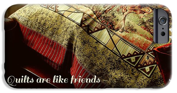 Block Quilts Tapestries - Textiles iPhone Cases - Quilts are Like Friends A Great Source of Comfort iPhone Case by Barbara Griffin