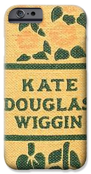 Kate iPhone Cases - Rebecca of Stoneybrook Farm by Kate Douglas Wiggin iPhone Case by Edward Fielding