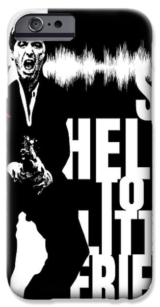 Scarface Digital Art iPhone Cases - Say Hello iPhone Case by Dak Mannella