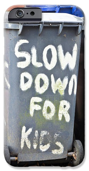 Bins iPhone Cases - Slow down iPhone Case by Tom Gowanlock