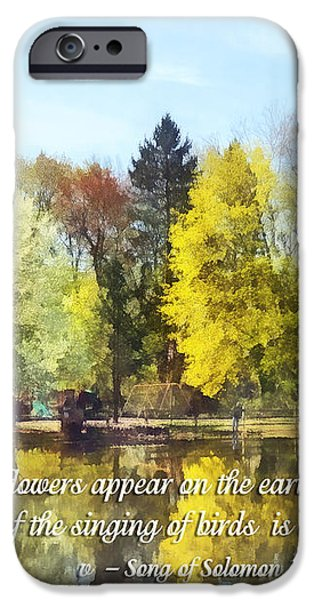 Song of Solomon 2 11-12 -  The flowers appear  iPhone Case by Susan Savad