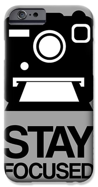 Polaroid iPhone Cases - Stay Focused Polaroid Camera Poster 1 iPhone Case by Naxart Studio