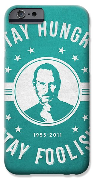 Hungry iPhone Cases - Stay Hungry Stay Foolish - Turquoise iPhone Case by Aged Pixel